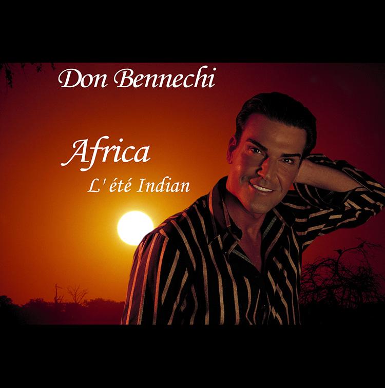 History Don Bennechi Africa L'été Indian
